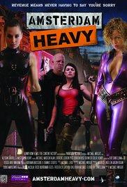 Watch Free Amsterdam Heavy (2011)
