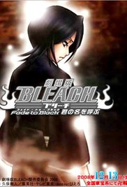 Watch Free Bleach: Fade to Black, I Call Your Name (2008)