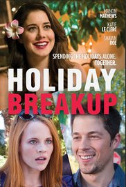 Watch Free Holiday Breakup (2015)