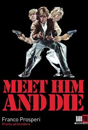 Watch Free Meet Him and Die (1976)
