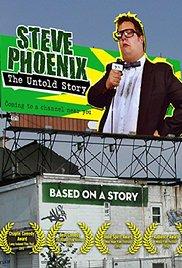 Watch Free Steve Phoenix: The Untold Story (2012)
