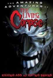 Watch Free The Amazing Adventures of the Living Corpse (2012)