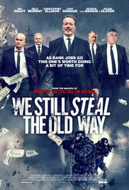 Watch Free We Still Steal the Old Way (2016)