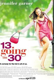 Watch Free 13 Going on 30  2004