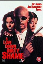 Watch Free A Low Down Dirty Shame (1994)