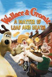 Watch Free Wallace And Gromit A Matter Of Loaf Or Death