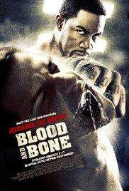 Watch Free Blood and Bone (2009)