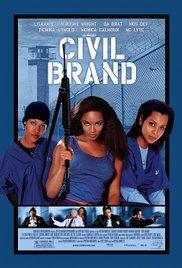Watch Free Civil Brand (2002)