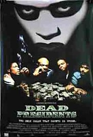 Watch Free Dead Presidents (1995)