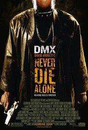 Watch Free Never Die Alone 2004