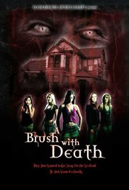 Watch Free A Brush with Death (2007)