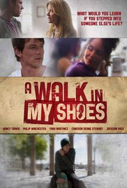 Watch Free A Walk in My Shoes (2010)
