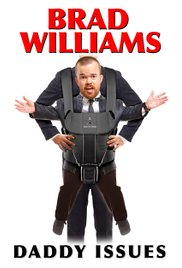 Watch Free Brad Williams: Daddy Issues (2016)