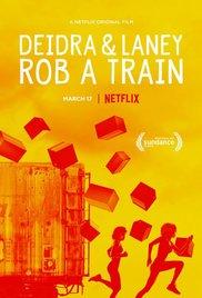 Watch Free Deidra & Laney Rob a Train (2016)