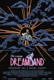 Watch Free Dreamland (2016)