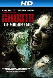 Watch Free Ghosts of Goldfield (2007)