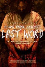 Watch Free Johnny Frank Garretts Last Word (2016)