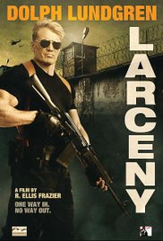 Watch Free Larceny (2016)