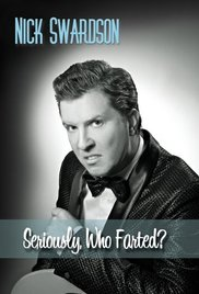Watch Free Nick Swardson: Seriously, Who Farted? (2009)