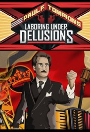 Watch Free Paul F. Tompkins: Laboring Under Delusions (2012)