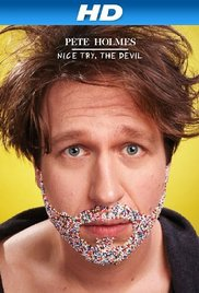 Watch Free Pete Holmes: Nice Try, the Devil! (2013)
