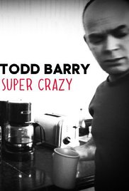 Watch Free Todd Barry: Super Crazy (2012)