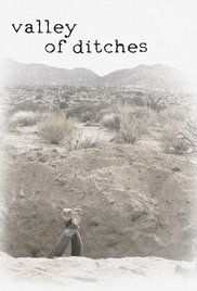 Watch Free Valley of Ditches (2016)