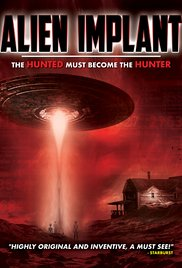 Watch Free Alien Implant The Hunted Must Become the Hunter 2017