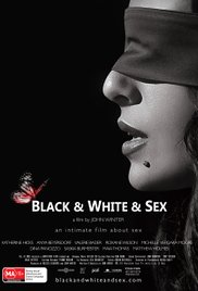 Watch Free Black & White & Sex (2012)