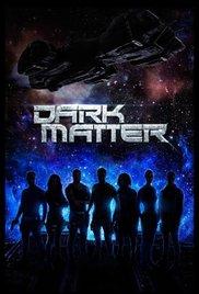 Watch Free Dark Matter - 2015