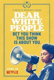 Watch Free Dear White People (2017)