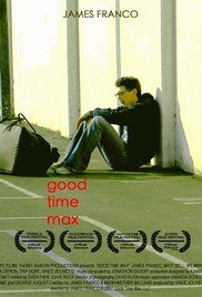 Watch Free Good Time Max (2007)