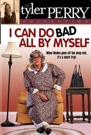 Watch Free I Can Do Bad All by Myself (2002)