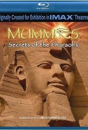 Watch Free Mummies: Secrets of the Pharaohs (2007)
