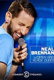 Watch Free Neal Brennan: Women and Black Dudes (2014)