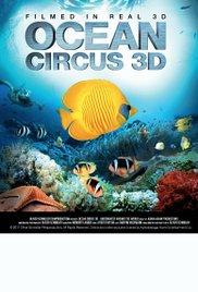 Watch Free Ocean Circus 3D: Underwater Around the World (2012)