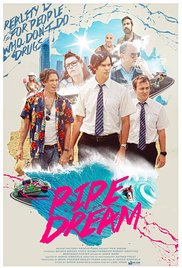 Watch Free Pipe Dream (2015)