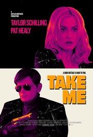Watch Free Take Me (2017)