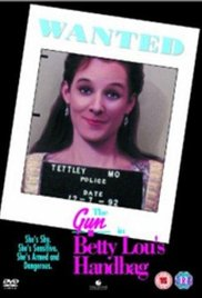 Watch Free The Gun in Betty Lous Handbag (1992)