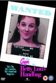 Watch Free The Gun in Betty Lous Handbag (1992)