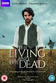 Watch Free The Living and the Dead (TV Series 2016)
