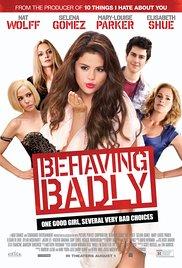 Watch Free Behaving Badly (2014)