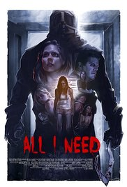 Watch Free All I Need (2016)