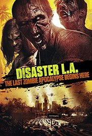 Watch Free Disaster L.A. (2014)