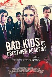 Watch Free Bad Kids of Crestview Academy (2017)