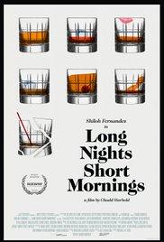 Watch Free Long Nights Short Mornings (2016)