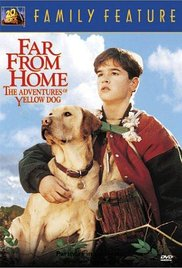 Watch Free Far From Home The Adventures Of Yellow Dog 1995