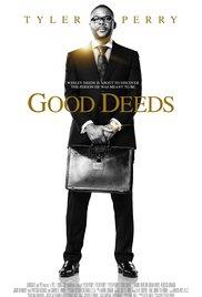 Watch Free Good Deeds (2012)