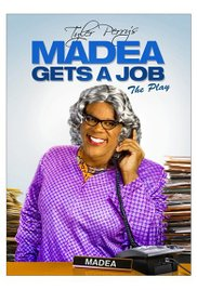 Watch Free Tyler Perrys Madea Gets A Job 2013