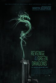 Watch Free Revenge of the Green Dragons (2014)